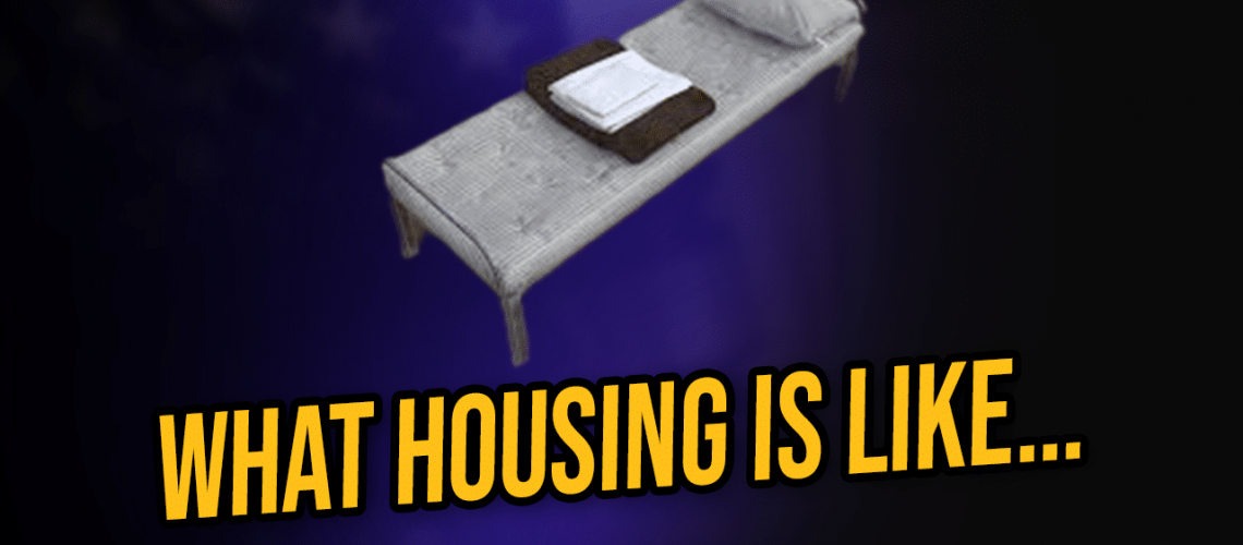 What housing is like