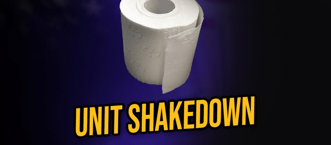 unit shakedown